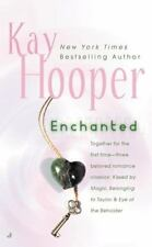 Enchanted by Kay Hooper (2004, Paperback)