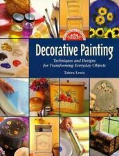 DECORATIVE PAINTING-Techniques&Designs for Everyday Objects-Tahira Lewis