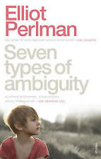 Seven Types of Ambiguity by Elliot Perlman Medium Paperback