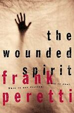 The Wounded Spirit by Frank E. Peretti (2000, Hardcover)
