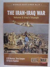The Iran-Iraq War. Volume 3: Iraq's Triumph (Middle East@War)