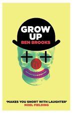 Grow Up,Ben Brooks