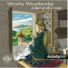 Wendy Weatherby A Shirt Of Silk Or Snow CD NEW SEALED Folk