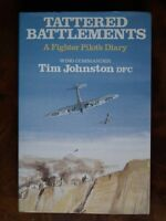 Tattered Battlements; A Fighter Pilot's Malta Diary D-Day and After - Johnston