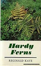 Hardy Ferns by Kaye, Reginald