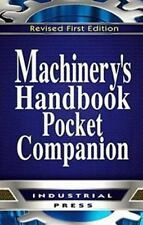 Machinery's Handbook, 30th Edition, Pocket Companion by Christopher McCauley...