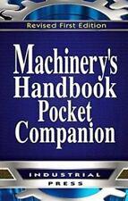 Machinery's Handbook, 30th Edition, Pocket Companion by Christopher McCauley...