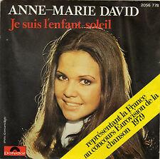 ANNE-MARIE DAVID JE SUIS L'ENFANT SOLEIL / JUST LIKE LOVING YOU FRENCH 45 SINGLE