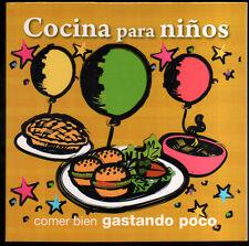 COCINA PARA NIÑOS - COMER BIEN GASTANDO POCO - ILUSTRADO