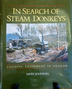 In Search of Steam Donkeys Rare Logging Equipment  HO S O On3 HOn3 Sn3 On30