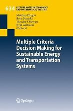 Multiple Criteria Decision Making for Sustainable Energy and Transportation Syst