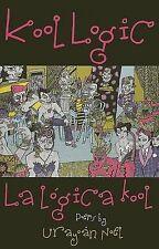 NEW Kool Logic/La logica kool by Urayoan Noel