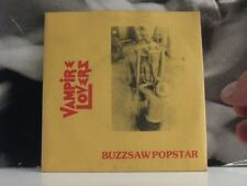 "VAMPIRE LOVERS - BUZZSAW POPSTAR - 7"" VINYL NEAR MINT - UNPLAYED"