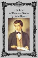 Life of Dominic Savio, Paperback by Bosco, John, Like New Used, Free shipping...