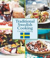 Traditional Swedish Cooking by Caroline Hofberg (Hardcover) NEW!