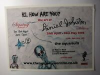 Daniel Johnston Hi How Are You? 2006 Aquarium Gallery exhibition print