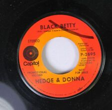 Soul Promo 45 Hedge & Donna - Black Betty / Tommorow Is The 1St Day Of The Rest