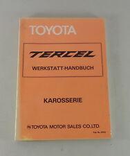Werkstatthandbuch Karosserie Toyota Tercel AL11 Stand 04/1979