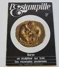 Revue d'art L'ESTAMPILLE n°9 1970 Bronze Barye Monnaies anciennes Sculpteur bois