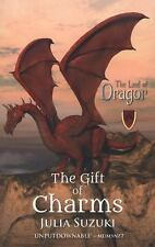 NEW - The Gift of Charms (The Land of Dragor) by Suzuki, Julia