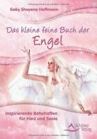 Das kleine feine Buch der Engel: Inspirierende Bots... | Buch | Zustand sehr gut