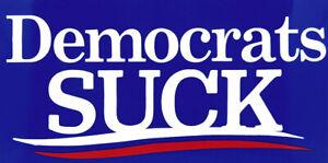 Democrats Suck Blue Vinyl Decal Bumper Sticker