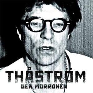 """Thåström - """"Den morronen"""" - 2015 - CD Album"""