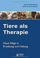 Tiere als Therapie. Neue Wege in Erziehung und Heilung. ... | Buch | Zustand gut