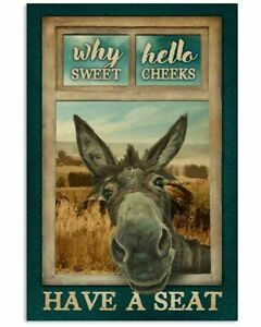 Funny Donkey Why Hello Sweet Cheeks Have A Seat Satin Portrait Poster Print.