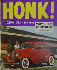 HONK MAGAZINE #1 1953 ARDUN FLATHEAD HOT ROD 1932 FORD 40 CUSTOM CAR CRAFT VTG