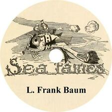 The Sea Fairies, L. Frank Baum Kids Fantasy Adventure Audiobook on 1 MP3 CD