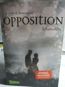 Obsidian 5: Opposition. Schattenblitz von Jennifer L. Armentrout (2018, Taschen…