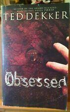 OBSESSED by TED DEKKER, Paperback
