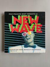 New Wave / Jean-François Bizot / 2007 / Les années 80 / Edition originale / Nova