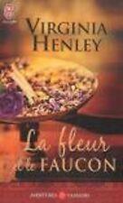 La fleur et le faucon - Virginia Henley - J'ai lu A&P n°3416