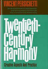 Twentieth-Century Harmony: Creative Aspects and Practice by Vincent Persichetti