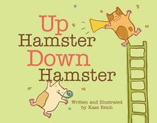 UP HAMSTER DOWN HAMSTER - REICH, KASS - NEW BOOK