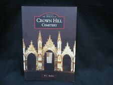 Images of America: Crown Hill Cemetery by W. C. Madden (2004, Paperback)