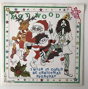 """ROY WOOD - 1984 - """"I WISH IT COULD BE CHRISTMAS EVERYDAY"""" - HAR5173 - *EX/EX*"""