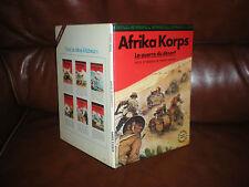 HISTOIRE DE LA SECONDE GUERRE MONDIALE EN BD N°7 AFRIKA KORPS - EO 1977 HACHETTE