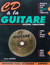 METHODE DE GUITARE POUR DEBUTANTS AVEC CD PAR TONY MARCH