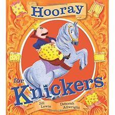 Hooray for Knickers, Allwright, Deborah, Lewis, Jill, Very Good condition, Book