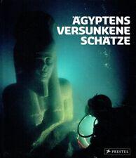 Goddio, Franck / Clauss, Manfred (Hrg.): Ägyptens versunkene Schätze. Fotograf
