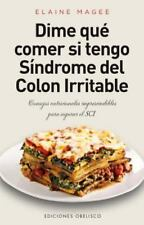 Dime que comer si tengo  sindrome de colon irritable (Salud Y Vida Natural) (Spa
