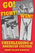 Go! Fight! Win!: Cheerleading in American Culture-ExLibrary