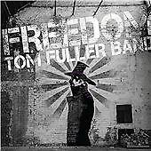 Tom Fuller - Freedom (2014) CD Album