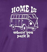 HOME IS WHERE YOU PARK IT T-shirt vw volkswagen bus camper Unisex Men Ladies tee