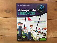 Alain Grée Luis Camps Le Livre-jeux de l'aéroport Cadet-Rama Casterman