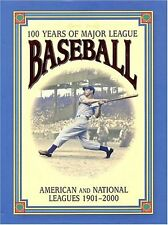 100 Years of Major League Baseball: American and N