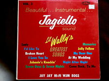 JAGIELLO~SOUND~LIL WALLY'S GREATEST SONGS~SEALED~STORE STOCK JAY JAY ~ POLKA LP